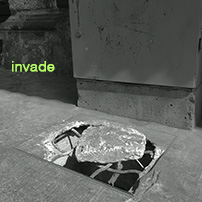 Maybe, Maybe; invade
